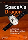Image de SpaceX's Dragon: America's Next Generation Spacecraft (Springer Praxis Books)