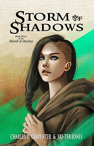 Storm Of Shadows (Shield of Destiny Book 3) (English Edition)