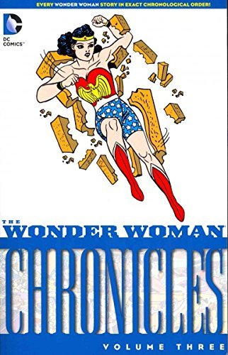 Wonder Woman Chronicles Volume 3 TP