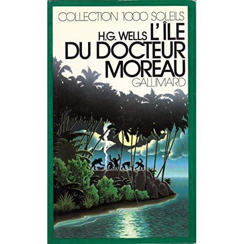 L'Île du docteur Moreau (Collection 1000 soleils)