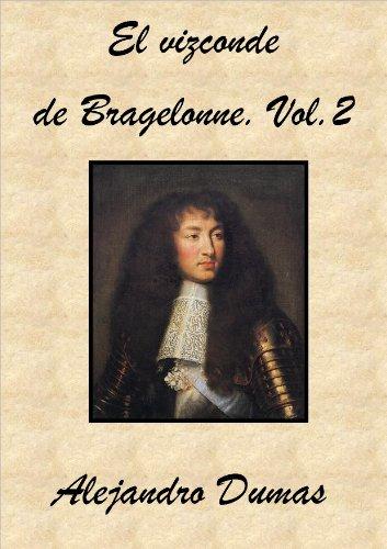 El Vizconde De Bragelonne (Vol. 2)