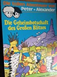 Peter + Alexander  9 - Die Geheimbotschaft des Großen Blitzes (Comic)