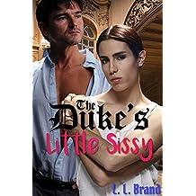 The Duke's Little Sissy (English Edition)