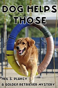 Dog Helps Those (Golden Retriever Mysteries Book 3)