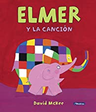 Elmer y la canción par David McKee