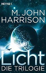 Licht - Die Trilogie: Drei Romane