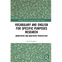 Vocabulary and English for Specific Purposes Research: Quantitative and Qualitative Perspectives (Routledge Research in English for Specific Purposes)