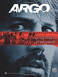 Argo -- Sheet Music Selections from the Original Motion Picture Soundtrack: Piano Solos by Alexandre Desplat (2013-01-03)