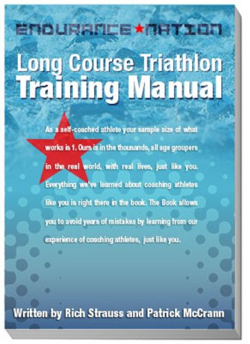 Endurance Nation Long Course Triathlon Training Manual