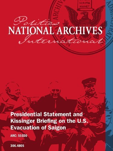 Presidential Statement and Kissinger Briefing on the U.S. Evacuation of Saigon