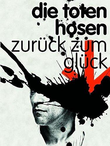 Die Toten Hosen: Zurück zum Glück. Songbook