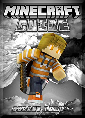 My Minecraft My World Guide: (An Unoffcial Minecraft Book) (English Edition)