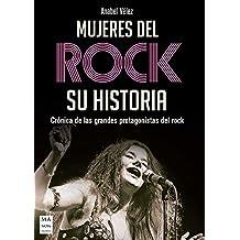 Mujeres del rock, su historia (Música)