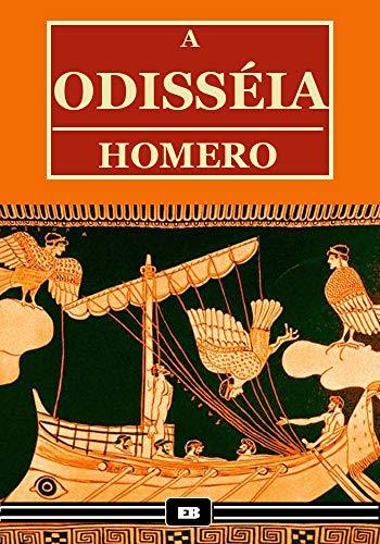 A Odisséia (Edição Especial Ilustrada) (Portuguese Edition) por Homero Homero