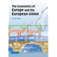 The Economics of Europe and the European Union by Larry Neal (2007-03-19)