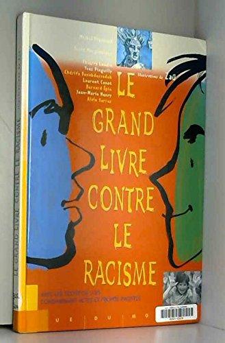 Le grand livre contre le racisme par Collectif