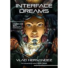 Interface Dreams (English Edition)