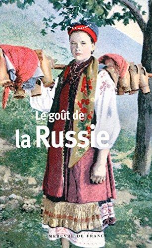 Le goût de la Russie par Elisabeth Barillé