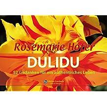 DULIDU - Aufsteller: 52 Gedanken für ein authentisches Leben (Leben ist Mee(h) r - Für ein glückliches und erfülltes Leben)
