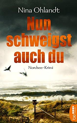 Buchseite und Rezensionen zu 'Nun schweigst auch du' von Nina Ohlandt