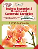 Padhuka's Business Economics & Business And Commercial Knowledge: CA Foundation -for May 2019 Exams and onwards