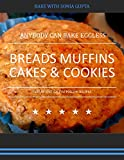 Best Cookie Books - ANYBODY CAN BAKE EGGLESS: BREADS MUFFINS CAKES Review
