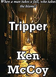 TRIPPER: When a man takes a fall, who takes the blame? (MAD CAREW)