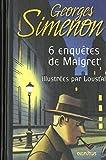 Six enquêtes de Maigret (French Edition)
