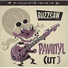 Buzzsaw Joint Cut 3: Pavinyl [Vinyl LP]