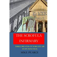 The Scrofula Infirmary: Three breaths of Margate air stops infection