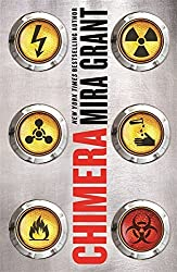 Chimera: Book 3 of Parasitology by Mira Grant (2015-11-26)