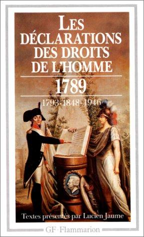 Les Déclarations des droits de l'homme : Du Débat 1789-1793 au Préambule de 1946