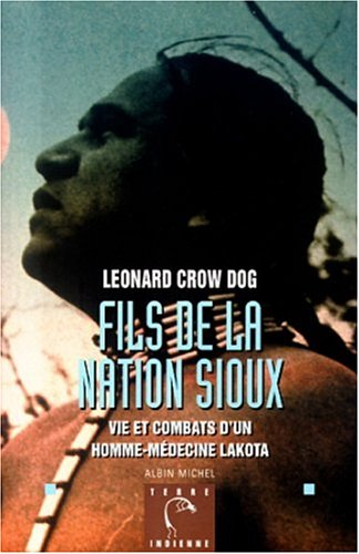 Fils de La Nation Sioux (Collections Litterature) par Dog Crow