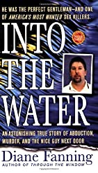 Into the Water (St. Martin's True Crime Library)