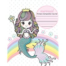 Mermaid Primary Composition Journal: Primary Story Journal, Dotted Midline Drawing Notebook, Grade Level K-2, Draw and Write for Early Childhood to Kindergarten