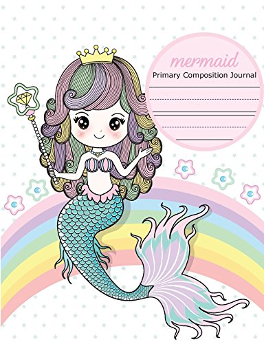 Mermaid Primary Composition Journal: Primary Story Journal, Dotted Midline Drawing Notebook, Grade Level K-2, Draw and Write for Early Childhood to Kindergarten por Joy M. Port