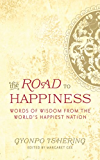 The Road to Happiness: Words of Wisdom from the World's Happiest Nation