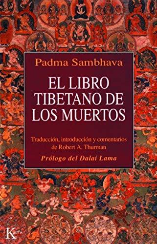 El Libro Tibetano de Los Muertos by Jey Tsong Khapa Chair in Indo-Tibetan Buddhist Studies Robert A F Thurman;Padma Sambhava(2012-02-01)