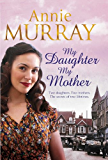 My Daughter, My Mother (English Edition)