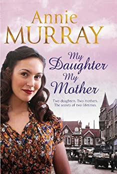 My Daughter, My Mother by [Murray, Annie]