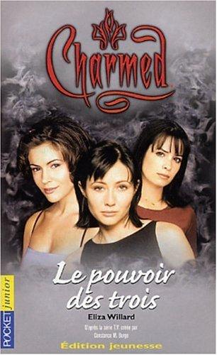 Charmed, tome 1 : Le Pouvoirs des trois