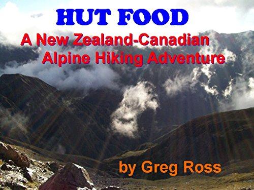 Alpine Hüte - Hut Food: A New Zealand-Canadian Alpine