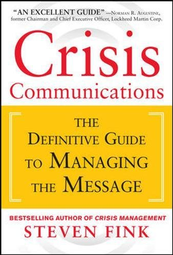 crisis-communications-the-definitive-guide-to-managing-the-message-business-books