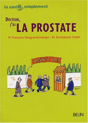 Docteur, j'ai la prostate