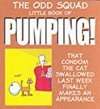 Little Book of Pumping (Odd Squad's Little Book of...S.)