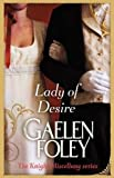 Lady Of Desire: Number 4 in series (Knight Miscellany)