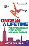 Once in a Lifetime: The Extraordinary Story of the New York Cosmos: The Incredible Story of the New York Cosmos