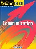 Image de Reflexe, Bac pro, n° 7 : Communication - Les mémos de la réussite