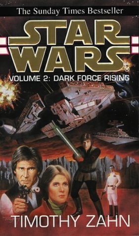 Cover of Star Wars: Dark Force Rising (The Thrawn Trilogy 2)