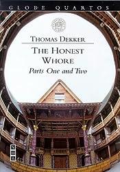 The Honest Whore (Globe Quartos)